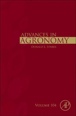 Advances in Agronomy: Volume 104 - Advances in Agronomy (Hardback)