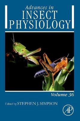 Advances in Insect Physiology: Volume 36: Locust Phase Polyphenism: An Update - Advances in Insect Physiology (Hardback)