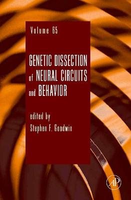 Genetic Dissection of Neural Circuits and Behavior: Volume 65 - Advances in Genetics (Hardback)