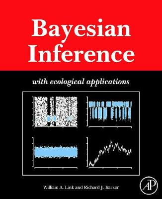 Bayesian Inference: With Ecological Applications (Hardback)