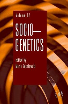 Socio-Genetics: Volume 68 - Advances in Genetics (Hardback)
