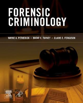 Forensic Criminology (Hardback)