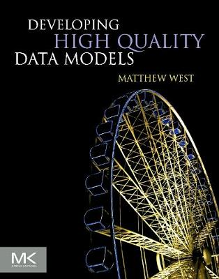 Developing High Quality Data Models (Paperback)