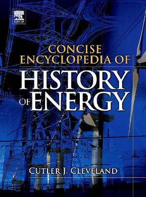 Concise Encyclopedia of the History of Energy (Hardback)