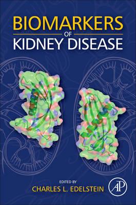 Biomarkers of Kidney Disease (Hardback)