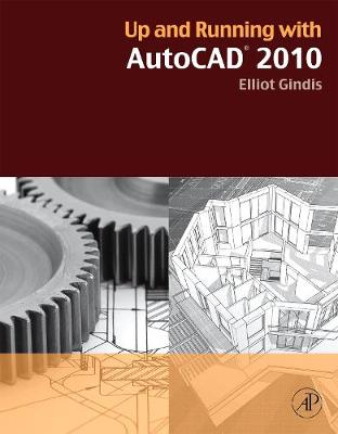 Up and Running with AutoCAD 2010 (Paperback)