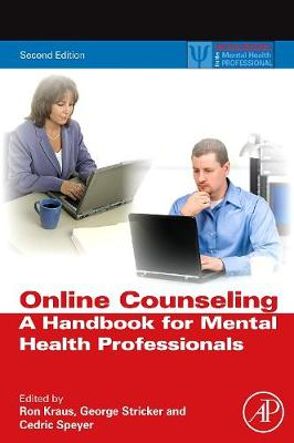 Online Counseling: A Handbook for Mental Health Professionals - Practical Resources for the Mental Health Professional (Hardback)