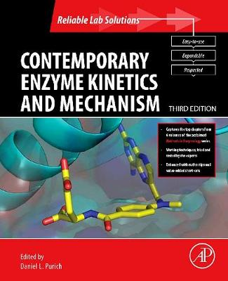 Contemporary Enzyme Kinetics and Mechanism: Reliable Lab Solutions - Selected Methods in Enzymology (Paperback)