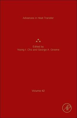 Advances in Heat Transfer: Volume 42 - Advances in Heat Transfer (Hardback)