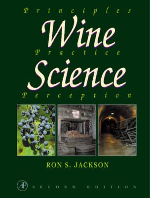 Wine Science: Principles, Practice, Perception - Food Science & Technology International S. (Hardback)