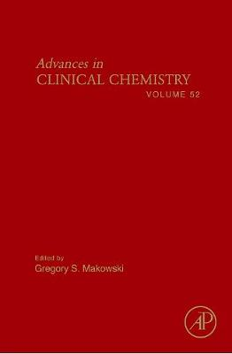 Advances in Clinical Chemistry: Volume 51 - Advances in Clinical Chemistry (Hardback)