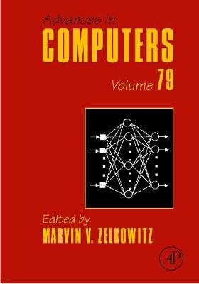 Advances in Computers: Volume 79 - Advances in Computers (Hardback)