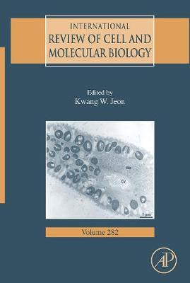 International Review of Cell and Molecular Biology: Volume 282 - International Review of Cell and Molecular Biology (Hardback)