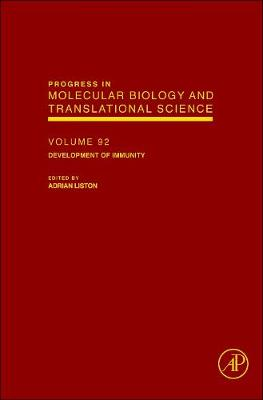 Development of T Cell Immunity: Volume 92 - Progress in Molecular Biology and Translational Science (Hardback)