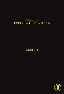 Advances in Imaging and Electron Physics: Volume 166: Theory of Intense Beams of Charged Particles - Advances in Imaging and Electron Physics (Hardback)