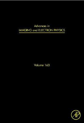 Advances in Imaging and Electron Physics: Volume 163: Optics of Charged Particle Analyzers - Advances in Imaging and Electron Physics (Hardback)