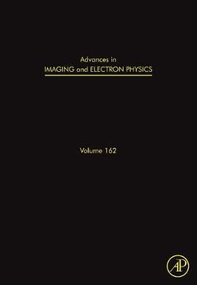 Advances in Imaging and Electron Physics: Volume 162: Optics of Charged Particle Analyzers - Advances in Imaging and Electron Physics (Hardback)