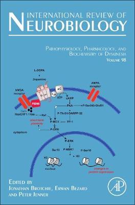 Pathophysiology, Pharmacology and Biochemistry of Dyskinesia: Volume 98 - International Review of Neurobiology (Hardback)