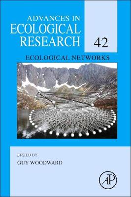 Ecological Networks: Volume 42 - Advances in Ecological Research (Hardback)