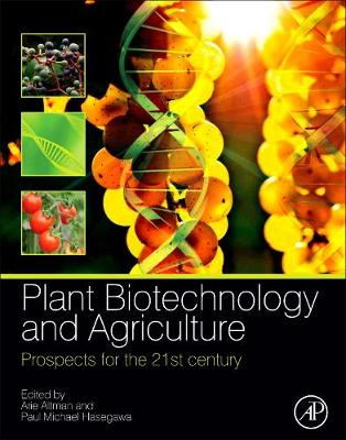 Plant Biotechnology and Agriculture: Prospects for the 21st Century (Hardback)