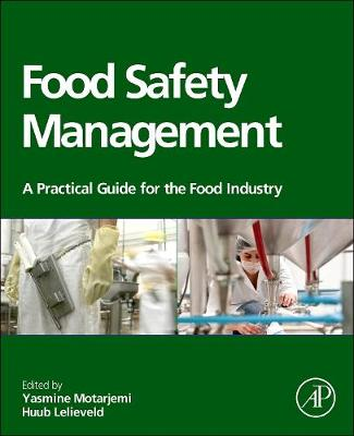 Food Safety Management: A Practical Guide for the Food Industry (Hardback)