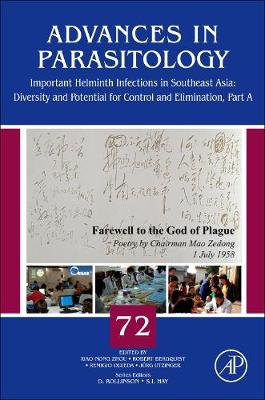 Important Helminth Infections in Southeast Asia: Volume 72: Diversity and Potential for Control and Elimination, Part A - Advances in Parasitology (Hardback)
