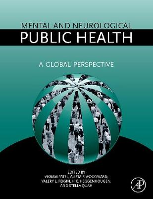 Mental and Neurological Public Health: A Global Perspective (Hardback)