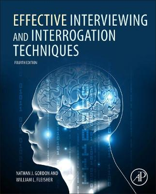 Effective Interviewing and Interrogation Techniques (Hardback)