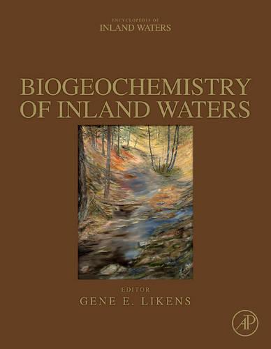 Biogeochemistry of Inland Waters (Hardback)