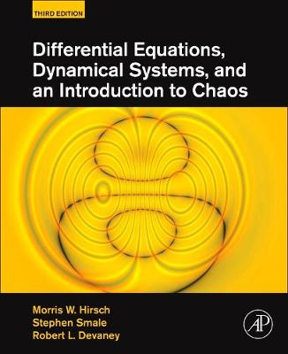 Differential Equations, Dynamical Systems, and an Introduction to Chaos (Hardback)