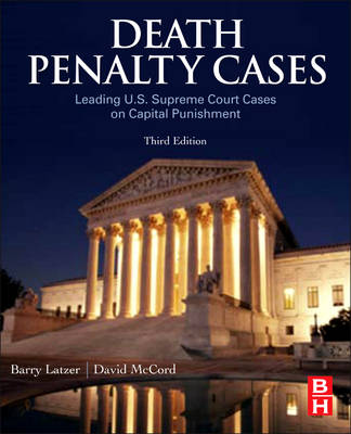Death Penalty Cases: Leading U.S. Supreme Court Cases on Capital Punishment (Paperback)