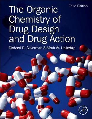 The Organic Chemistry of Drug Design and Drug Action (Hardback)