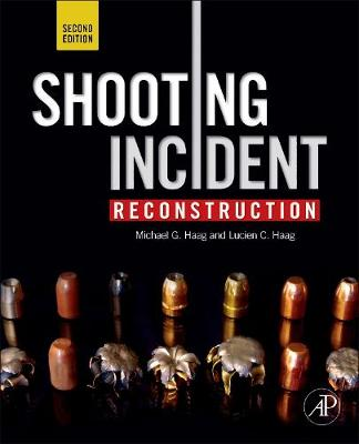 Shooting Incident Reconstruction (Hardback)