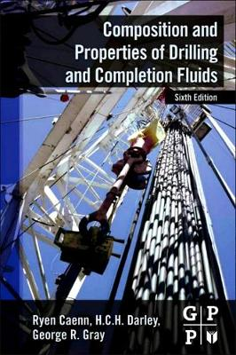 Composition and Properties of Drilling and Completion Fluids (Hardback)