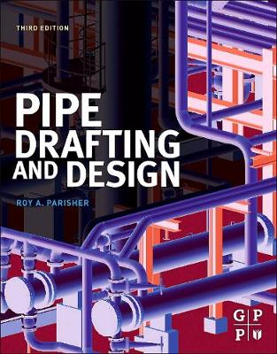 Pipe Drafting and Design (Paperback)