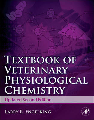 Textbook of Veterinary Physiological Chemistry, Updated 2/e (Paperback)