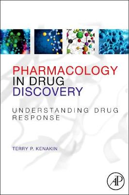 Pharmacology in Drug Discovery: Understanding Drug Response (Paperback)