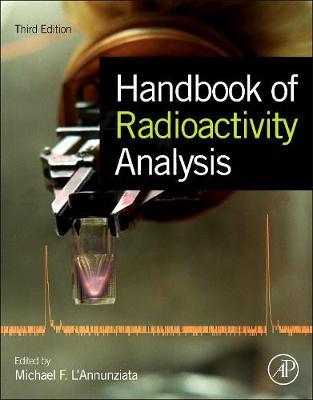 Handbook of Radioactivity Analysis (Hardback)