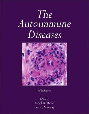 The Autoimmune Diseases (Hardback)