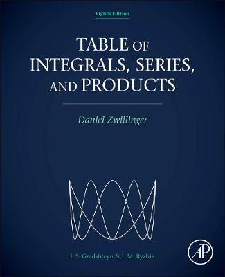 Table of Integrals, Series, and Products (Hardback)