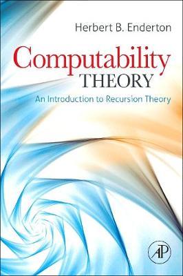 Computability Theory: An Introduction to Recursion Theory (Hardback)