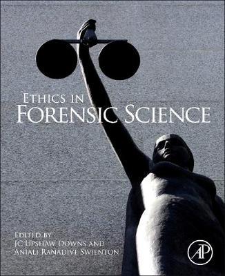 Ethics in Forensic Science (Hardback)