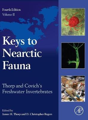 Thorp and Covich's Freshwater Invertebrates: Keys to Nearctic Fauna (Hardback)