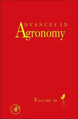 Advances in Agronomy: Volume 109 - Advances in Agronomy (Hardback)