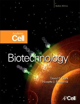 Biotechnology: Academic Cell Update Edition (Hardback)