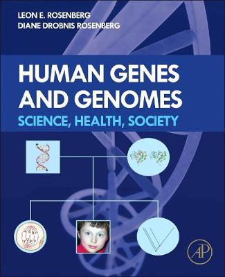 Human Genes and Genomes: Science, Health, Society (Hardback)