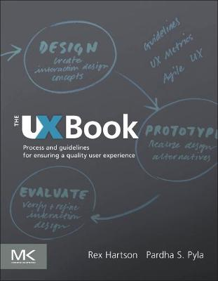 The UX Book: Process and Guidelines for Ensuring a Quality User Experience (Hardback)