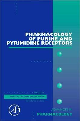 Pharmacology of Purine and Pyrimidine Receptors: Volume 61 - Advances in Pharmacology (Hardback)