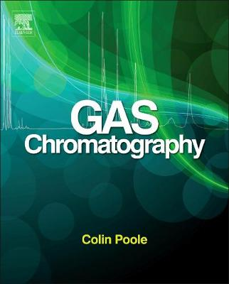 Gas Chromatography - Handbooks in Separation Science (Hardback)