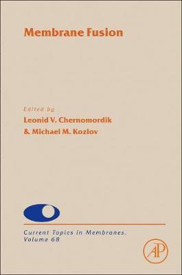 Membrane Fusion: Volume 68 - Current Topics in Membranes (Hardback)